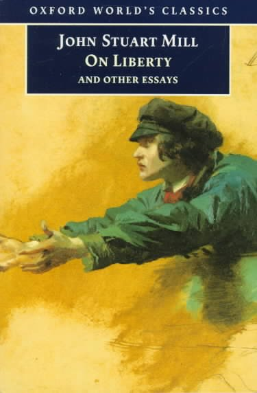 On Liberty and Other Essays (Oxford World's Classics) cover