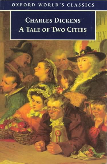 A Tale of Two Cities (Oxford World's Classics) cover