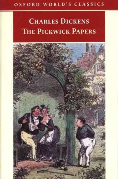 The Pickwick Papers (Oxford World's Classics) cover