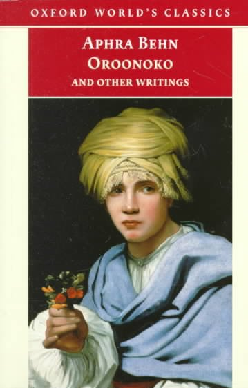 Oroonoko, and Other Writings (Oxford World's Classics) cover