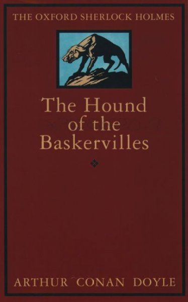 The Hound of the Baskervilles: Another Adventure of Sherlock Holmes (Oxford World's Classics) cover
