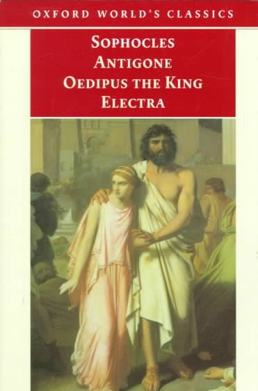 Antigone, Oedipus the King, Electra (Oxford World's Classics) cover