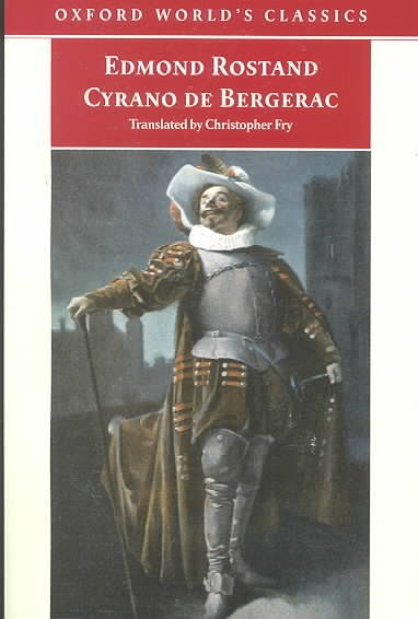 Cyrano de Bergerac: A Heroic Comedy in Five Acts (Oxford World's Classics) cover