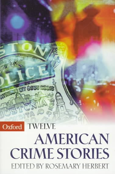 Twelve American Crime Stories (Oxford Twelves) cover