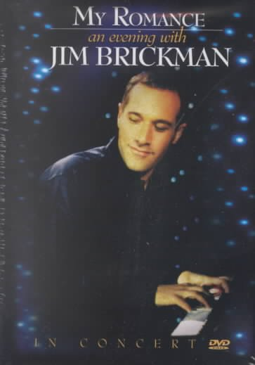 My Romance - An Evening With Jim Brickman in Concert cover