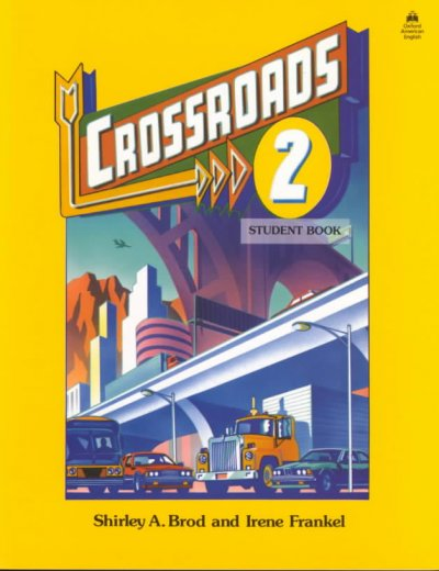 Crossroads 2: Student Book (Four-Level ESL Series) cover