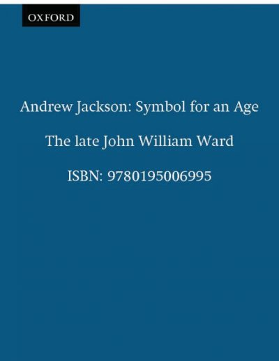 Andrew Jackson: Symbol for an Age (Galaxy Books) cover