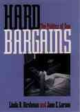 Hard Bargains: The Politics of Sex cover