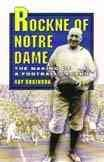 Rockne of Notre Dame: The Making of a Football Legend cover