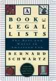 A Book of Legal Lists: The Best and Worst in American Law, with 150 Court and Judge Trivia Questions cover