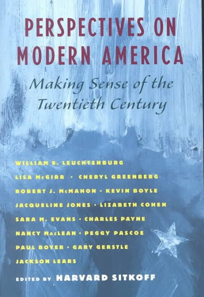 Perspectives on Modern America: Making Sense of the Twentieth Century cover