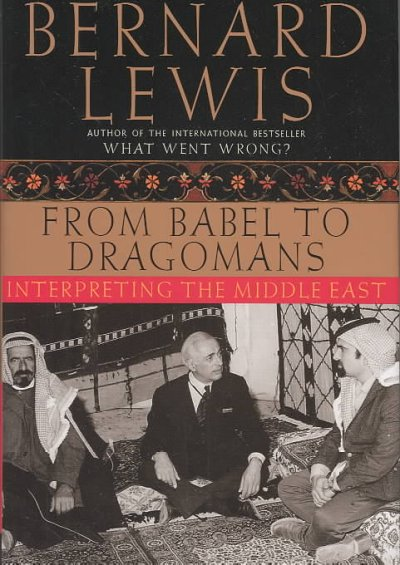 From Babel to Dragomans: Interpreting the Middle East cover