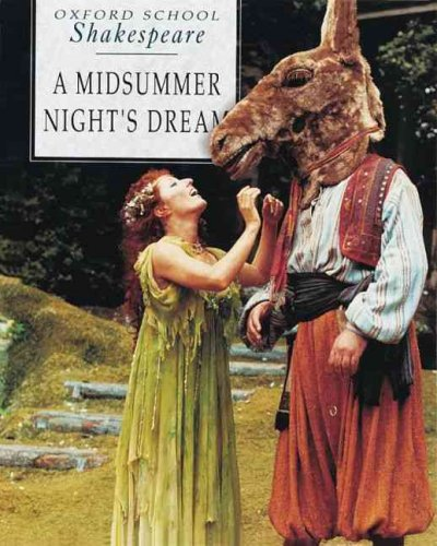 A Midsummer Night's Dream (Oxford School Shakespeare Series) cover