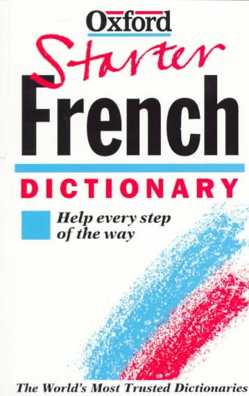 The Oxford Starter French Dictionary (Oxford Starter Dictionaries) cover