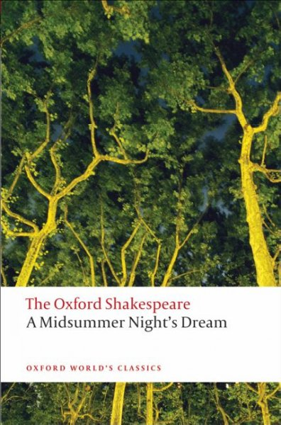 A Midsummer Night's Dream: The Oxford Shakespeare cover