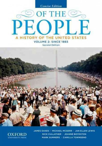 Of the People: A History of the United States, Concise, Volume II: Since 1865 cover