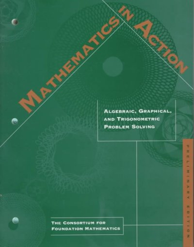 Mathematics in Action: Algebraic, Graphical and Trigonometric Problem Solving cover