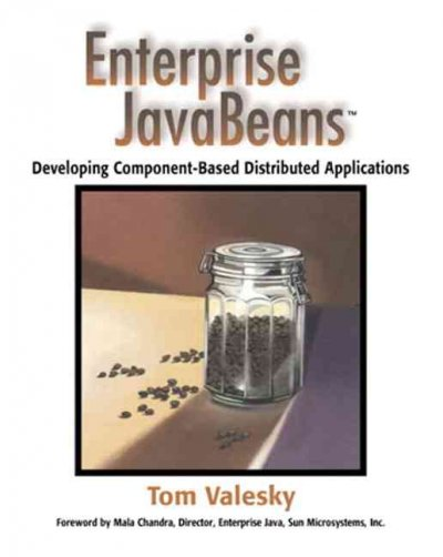 Enterprise JavaBeans(TM): Developing Component-Based Distributed Applications cover