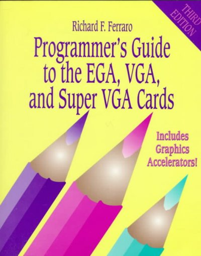 Programmer's Guide to the EGA, VGA, and Super VGA Cards (3rd Edition) cover