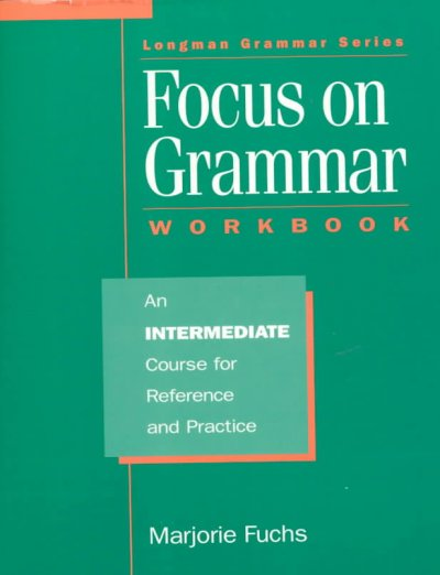 Focus on Grammar: Intermediate