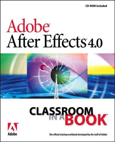 Adobe After Effects 4.0 Classroom in a Book cover