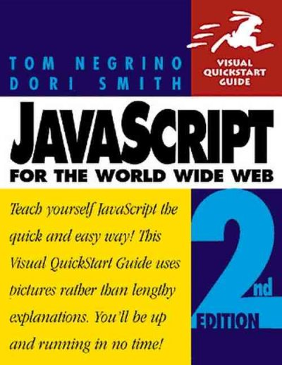 JavaScript for the World Wide Web, Second Edition (Visual QuickStart Guide) cover