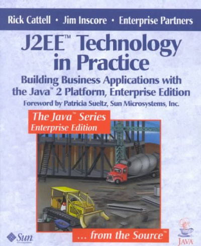 J2EE(tm) Technology in Practice: Building Business Applications with the Java(tm) 2 Platform, Enterprise Edition cover