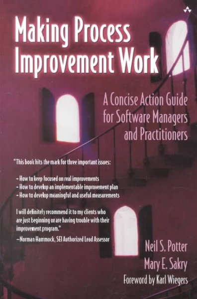 Making Process Improvement Work: A Concise Action Guide for Software Managers and Practitioners cover