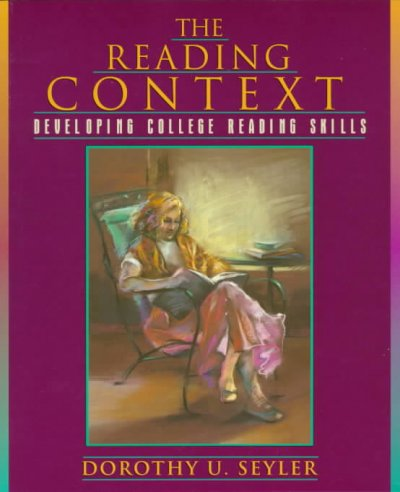 Reading Context, The: Developing College Reading Skills cover
