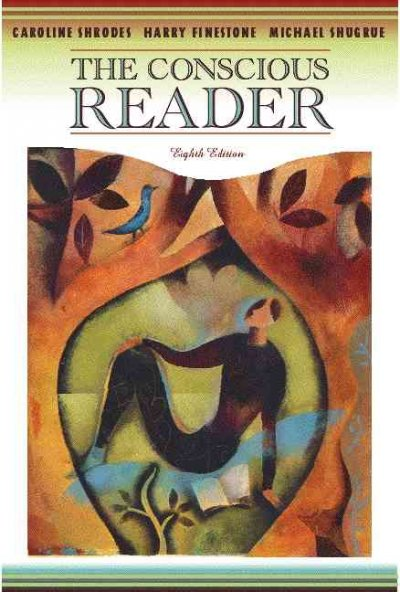The Conscious Reader (8th Edition)