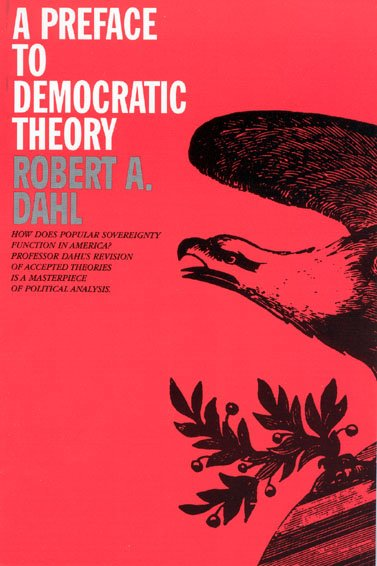 A Preface to Democratic Theory cover