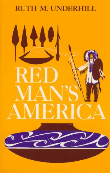 Red Man's America: A History of Indians in the United States cover