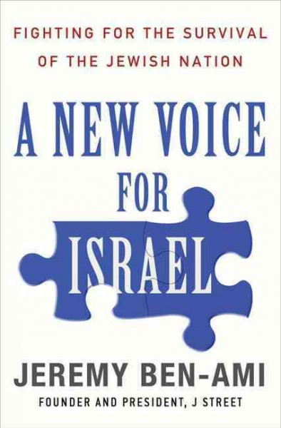 A New Voice for Israel: Fighting for the Survival of the Jewish Nation cover