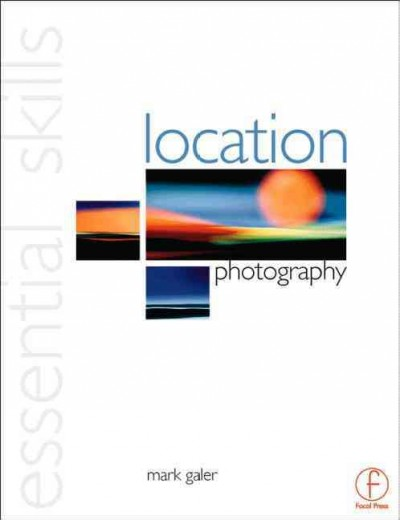 Location Photography: Essential Skills cover