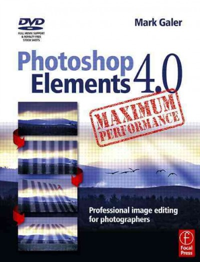 Photoshop Elements 4.0 Maximum Performance: Professional Image Editing for Photographers cover