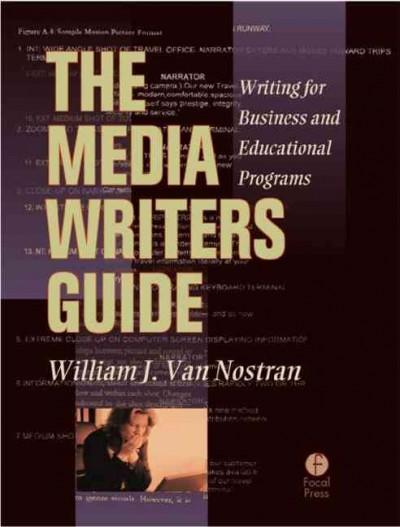 The Media Writer's Guide: Writing for Business and Educational Programming cover