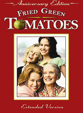 Fried Green Tomatoes (Extended Anniversary Edition) cover
