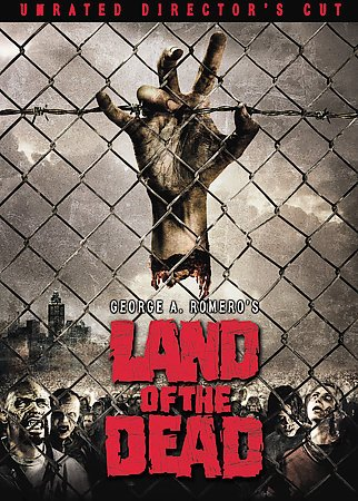 George A. Romero's Land of the Dead (Unrated Director's Cut) cover