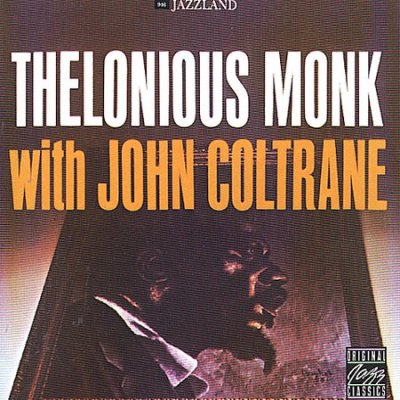 Thelonious Monk With John Coltrane (Remastered)