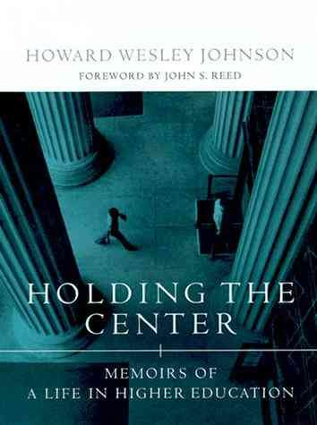 Holding the Center: Memoirs of a Life in Higher Education cover
