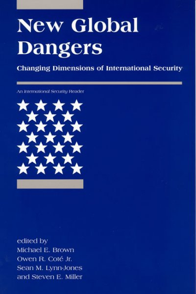 New Global Dangers: Changing Dimensions of International Security (<i>International Security</i> Readers) cover