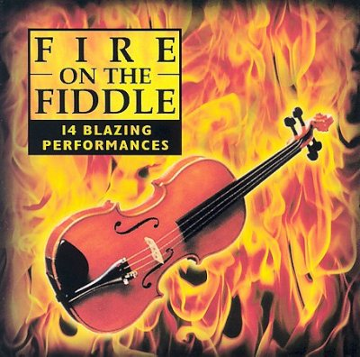 Fire On The Fiddle: 14 Blazing Performances cover