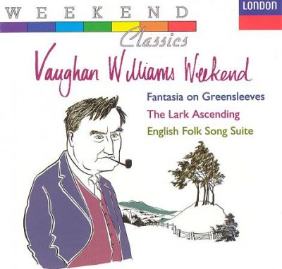 Vaughan Williams Weekend: Fantasia On Greensleeves; The Lark Ascending; English Folk Song Suite cover