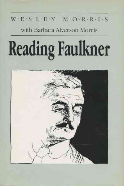 Reading Faulkner (Wisconsin Project on American Writers) cover