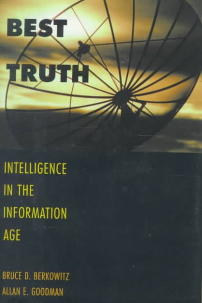 Best Truth: Intelligence in the Information Age cover