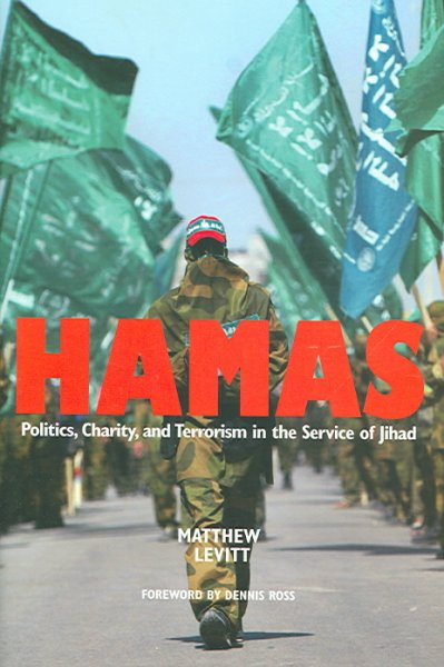Hamas: Politics, Charity, and Terrorism in the Service of Jihad cover