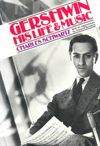 Gershwin: His Life And Music (Da Capo Paperback) cover