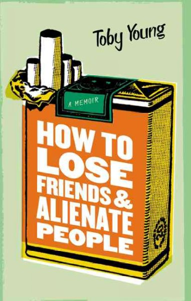 How to Lose Friends & Alienate People cover