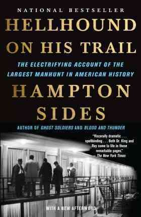 Hellhound on His Trail: The Electrifying Account of the Largest Manhunt in American History cover