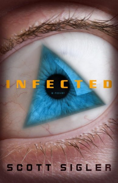 Infected: A Novel cover